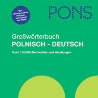 Polnisch-Deutsches Großwörterbuch